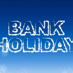 Bank Holiday - Mon 31st May 2021